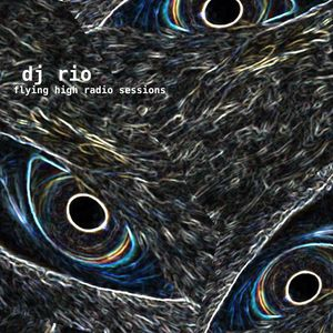 DJ Rio Flying High Radio Sessions Mix #524