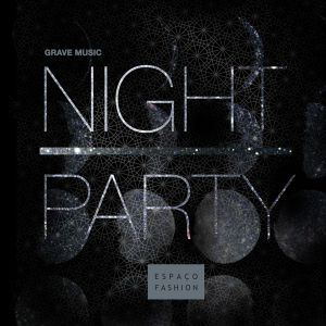 Mixtape Summer Night Party Espaço Fashion por Grave Music