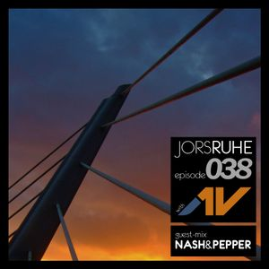 JorsRuhe 038 (Guest-mix Nash & Pepper)