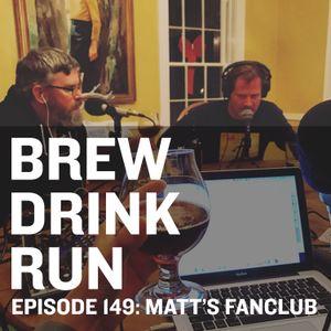 Episode 149: Matt's Fan Club - American Barleywines - Feat. Pair O' Dice Brewing Up Hops The Devil