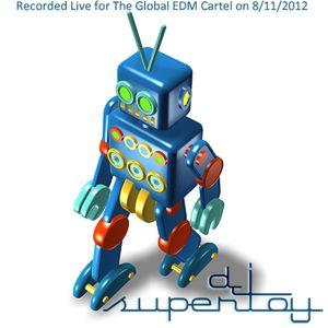 Dj Supertoy // Global EDM Cartel live on 8-11-2012