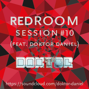 SESSION #10 (Feat. Doktor Daniel)