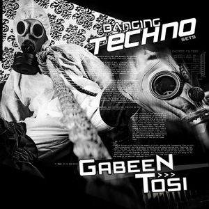 Banging Techno sets 066 >>GabeeN & Tosi