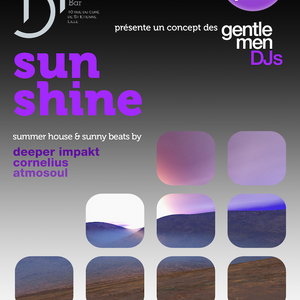 """Sunshine"" by The Gentlemen DJs, with Deeper Impakt @ Blue Hour Bar - Excerpt #2"