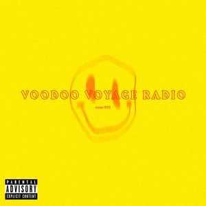 Voodoo Voyage Radio: Issue 003