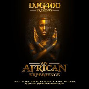 DJ G - AN AFRICAN EXPERIENCE 01 [AUDIO]