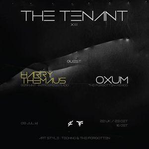 Art Style: Techno | The Tenant #013 [Part 2] : Oxum