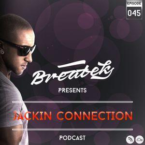 Jackin Connection Episode 045 @ Breatek