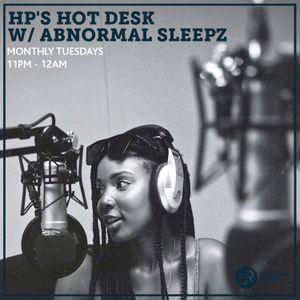 HP's Hot Desk w/ Abnormal Sleepz 21st May 2019