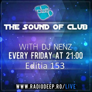 THESouND of club w. DJ NenZ - (Editia 153) (23 feb 2018)