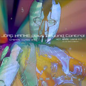 "JÖRG HANKE plays BEYOND CONTROL ""friends´ tunes only"" #4"