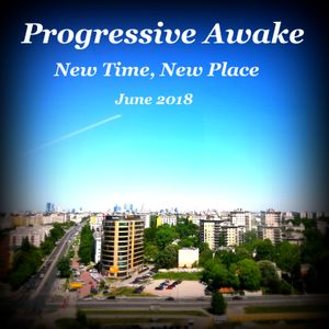 New Time, New Place (June 2018)