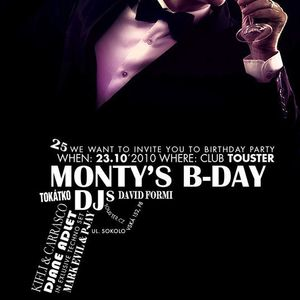 Tokatko@Montys B-Day bash 2010