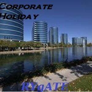 Corporate Holiday [Chilled Out Mix]