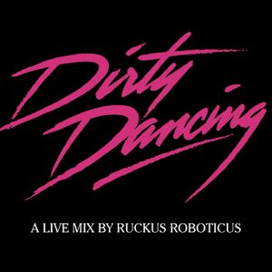 Dirty Dancing - A Live Mix (2008)