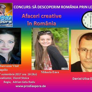 Afaceri Creative în România, emisiunea XXXIII, 17.11.2017-