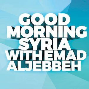 GOOD MORNING SYRIA WITH EMAD ALJEBBEH 24-5-2019