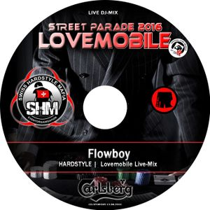 Flowboy Live @ Swiss Hardstyle-Mafia Lovemobile 2016