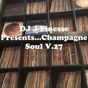 DJ J-Finesse Presents...Champagne Soul V.27 (The Vault Collection)