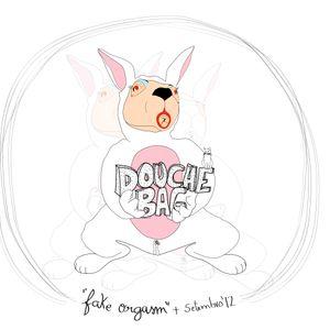 DoucheBag - Fake Orgasm (set 2012)