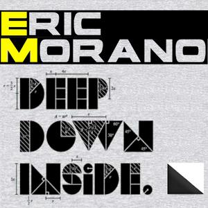 Eric Morano - Deep Down Inside (V.1)