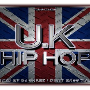 Dirty Bass Mixtape Vol 4 - UK Hip Hop Edition