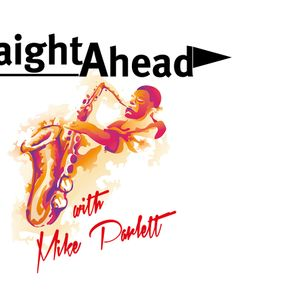 Straight Ahead with Mike Parlett 7-20-2014