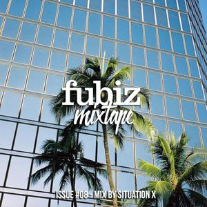 Fubiz Mixtape #08 By Situation X