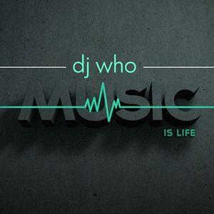 Dj Who - Promo Set Mix #1