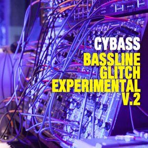 Bassline, Glitch & Experimental Mix Vol.2