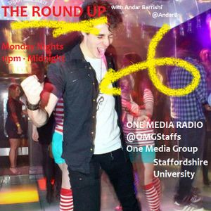 5) 25/11/2013 - 'The Round-Up' with Andar Barrishi on OMG Radio