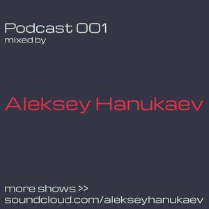 Podcast 001 - Aleksey Hanukaev