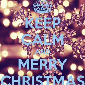 KEEP KALM AND MERRY CHRISTMAS