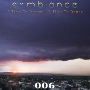 Symbiance - A Time To Dream, A Time To Dance 006 (18.03.2012)