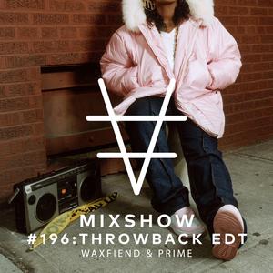 Encore Mixshow 196 Throwback Edition