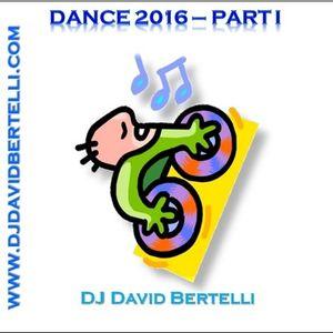 Dance 2016, volume 1, with the top EDM musics in WW charts/com as top EDM nas listas mundiais.