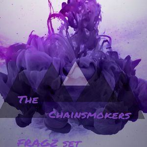 The Chainsmokers mix by FRAGZ