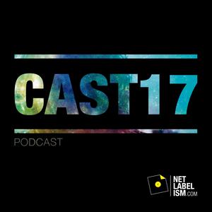Netlabelism Cast 17 - Mixed by Warren Daly