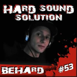 BeHard @ Hard Sound Solution Podcast #53