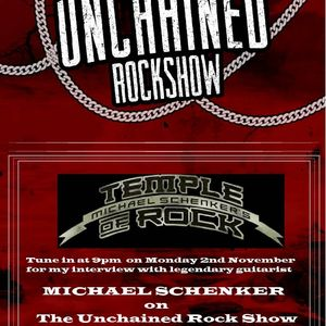 The Unchained Rock Show 2nd November - with Special Guest Michael Schenker