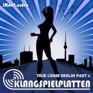 True Crime Berlin - Part 2