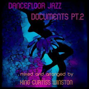Dancefloor Jazz Documents Pt.2