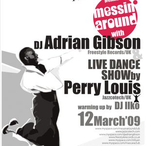 """""""Messin' Around"""" with Adrian Gibson & Perry Louis live @ L&HM @ Mascara, Sofia; 12.03.2009"""