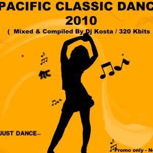 Pacific Classic Dance Mix 2010  ( By Dj Kosta )