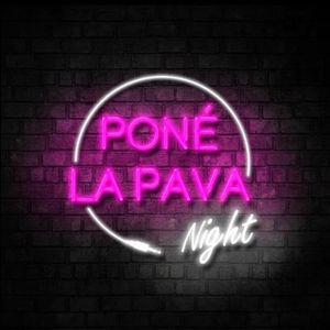 Pone la Pava Night - 02 - 15-02-2019