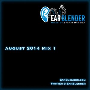 EarBlender August 2014 (MIX 1)