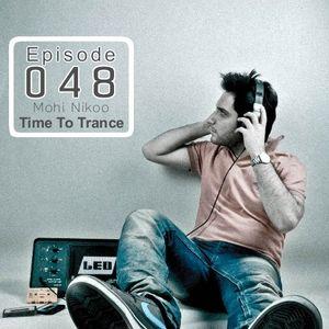 Ilılı.. Time To Trance ..ılılı ( Episode 048 )