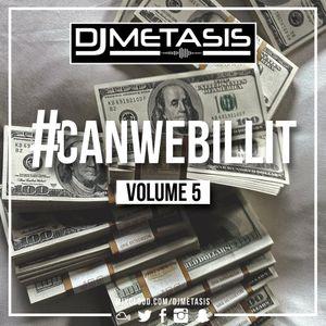 #CANWEBILLIT Vol. 5 (R&B, HIP HOP & GRIME)