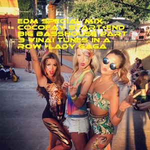 #EDM #Partymix Big #Bassmusic part #Cocofay #opening + #final track 3* #VINAI mixed by #cologneandy
