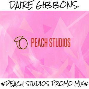 Daire Gibbons - #PEACH STUDIOS PROMO MIX (Latest Hip Hop & Rnb/Throwbacks & Tech House)